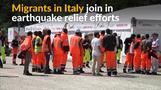 Migrants help quake relief efforts in Italy