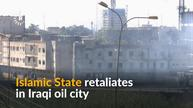 Islamic State launches counter-attack in Iraqi oil city