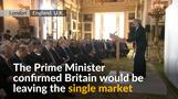 Britain will leave the EU single market - PM May