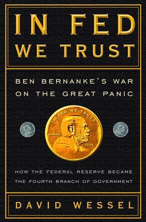 The cover of the book ''In Fed We Trust'' by David Wessel. REUTERS/Handout