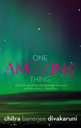 Book cover of ''One Amazing Thing'', a novel by Chitra Banerjee Divakaruni that was published in India in April. REUTERS/Handout