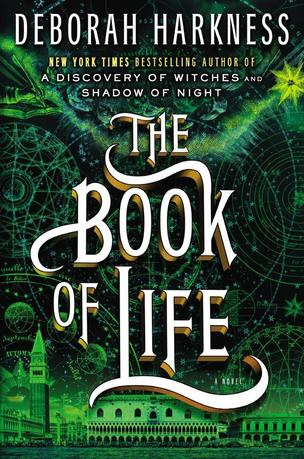 The cover image for Deborah Harkness' ''The Book of Life''. REUTERS/Handout
