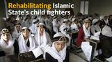Traumatized by war, Islamic State's child fighters learn to love again
