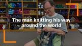 The man knitting his way around the world