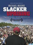 "<p>The DVD cover for documentary filmmaker Michael Moore's new film ""Slacker Uprising"" is shown in this undated publicity photograph released to Reuters September 23, 2008. REUTERS/Brave New Films/Handout</p>"