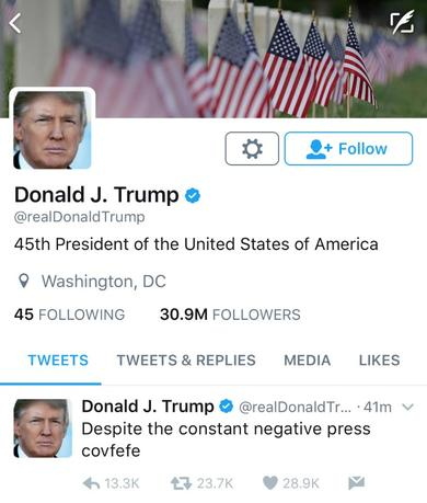 A late night Tweet is seen from the personal Twitter account of U.S. President Donald Trump May 31, 2017. The Tweet reads, ''Despite the constant negative press covfefe''.  Donald Trump/Twitter/Handout via REUTERS
