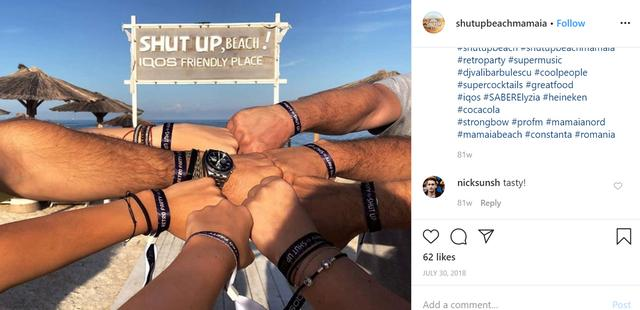 FILE PHOTO: A screenshot shows Shut Up Beach (Mamaia) in Romania promoting itself as an ''IQOS Friendly Place'' in an Instagram post July 30, 2018, one way that Philip Morris International Inc markets the device.  Shut Up Beach (Mamaia) via REUTERS.